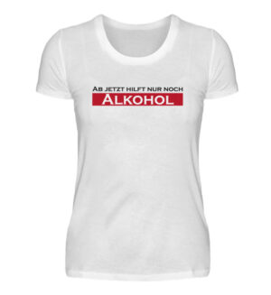 Party Outfit Statement Alkohol SHirt