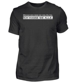 Menschen Hassen WIth Shirt SPruch