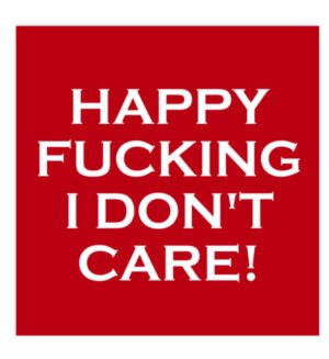 Lustige Sticker Happy Fucking I Don't Care