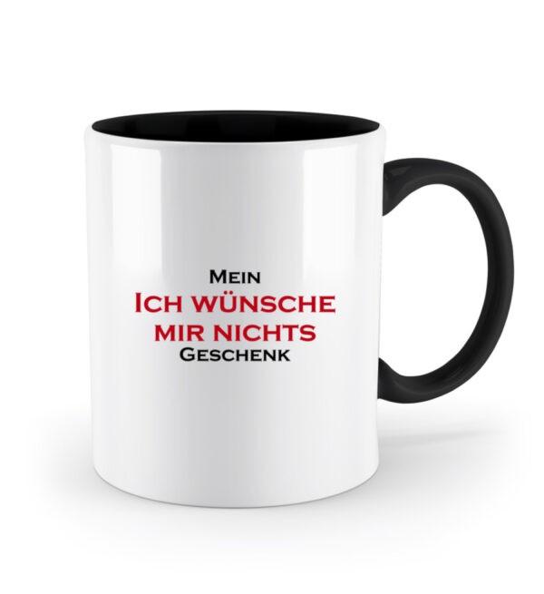 Ich wünsche mir nichts - Geschenk Tasse
